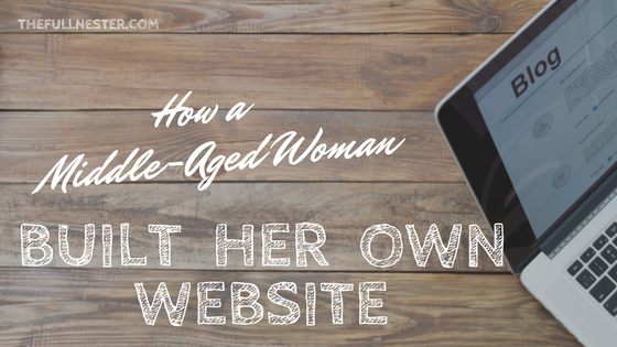 How a Middle Aged Woman Built Her Own Website