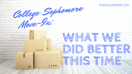 College Sophomore Move-In: What We Did Better This Time