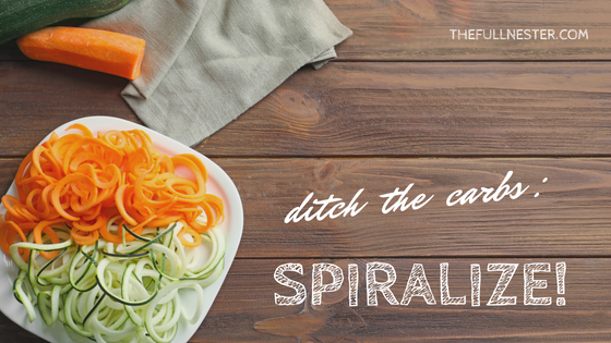 Ditch the Carbs–Spiralize!