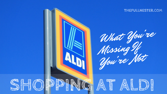 What You're Missing If You're Not Shopping at Aldi