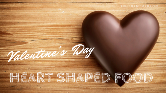 Valentine's Day–Heart Shaped Food