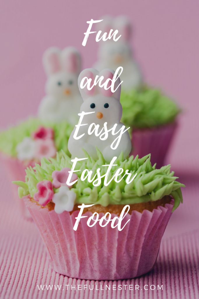 Fun Easy Easter Food