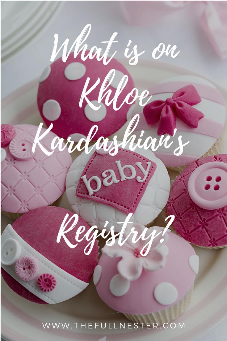 What is on Khloe Kardashian's Baby Registry?