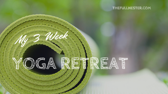 My 3 Week Yoga Retreat