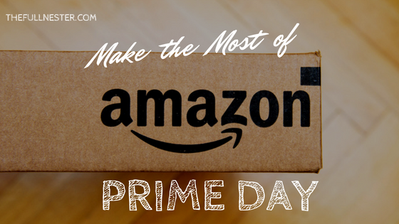 Make the Most of Amazon Prime Day!