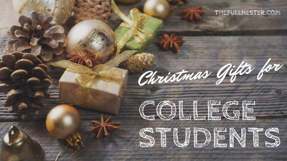Christmas Gifts For College Students.Christmas Gifts For College Students The Full Nester