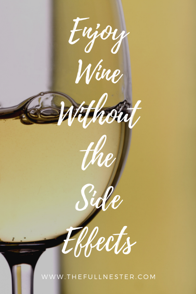 Enjoy Wine Without the Side Effects