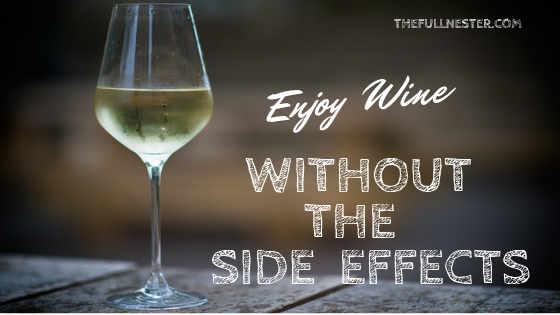 Enjoy Your Wine Without the Side Effects