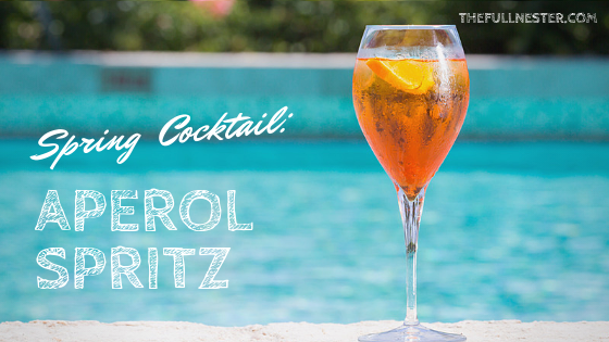 Spring Cocktail: Aperol Spritz