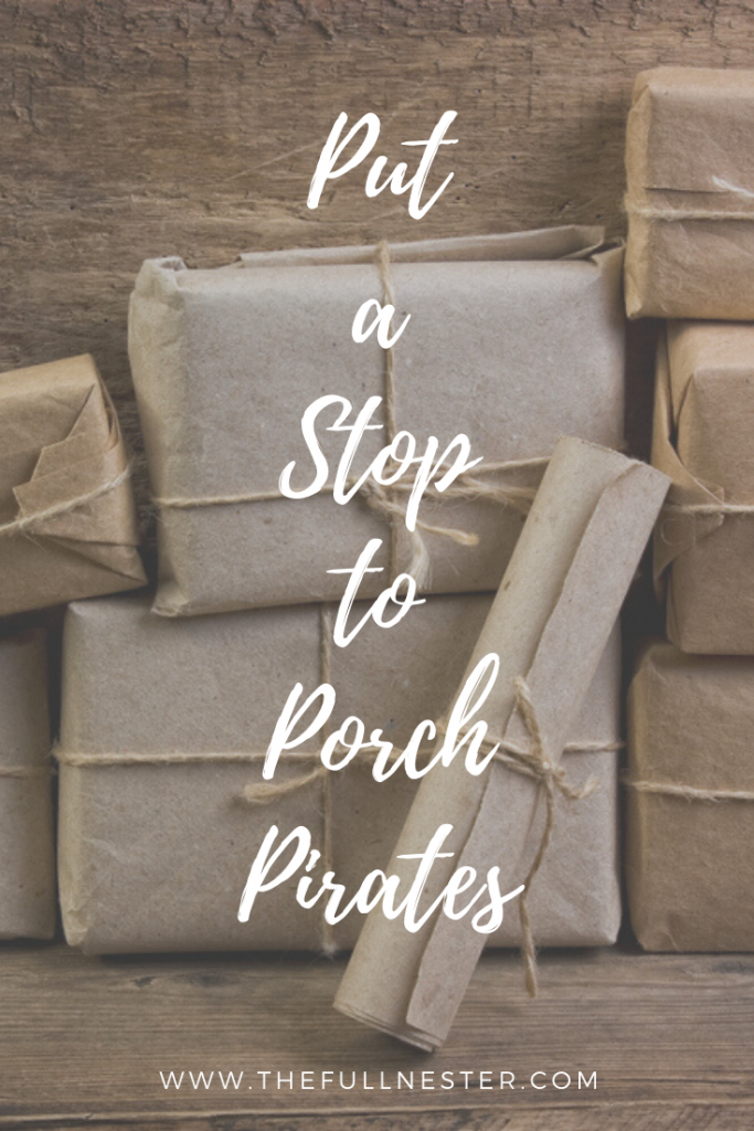 Put a Stop to Porch Pirates