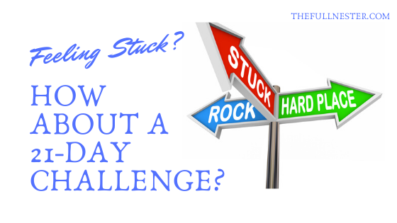 Feeling Stuck? How About a 21-Day Challenge?
