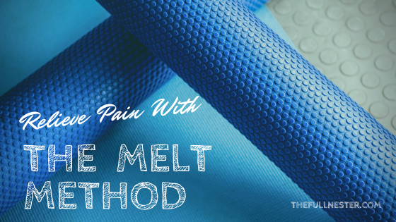 Relieve Pain with The MELT Method