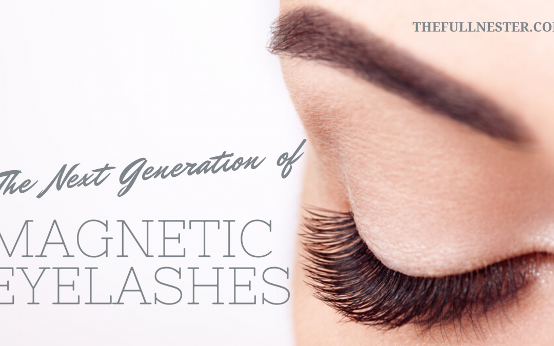 The Next Generation of Magnetic Eyelashes