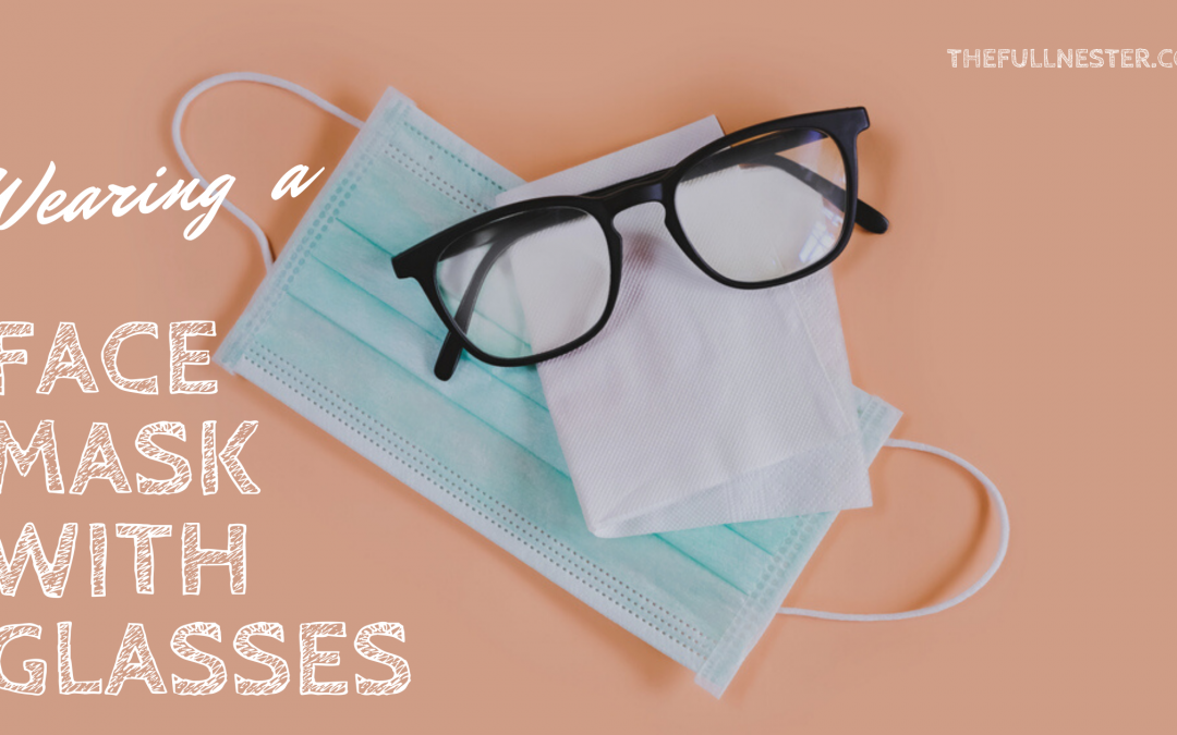 Wearing a Face Mask with Glasses