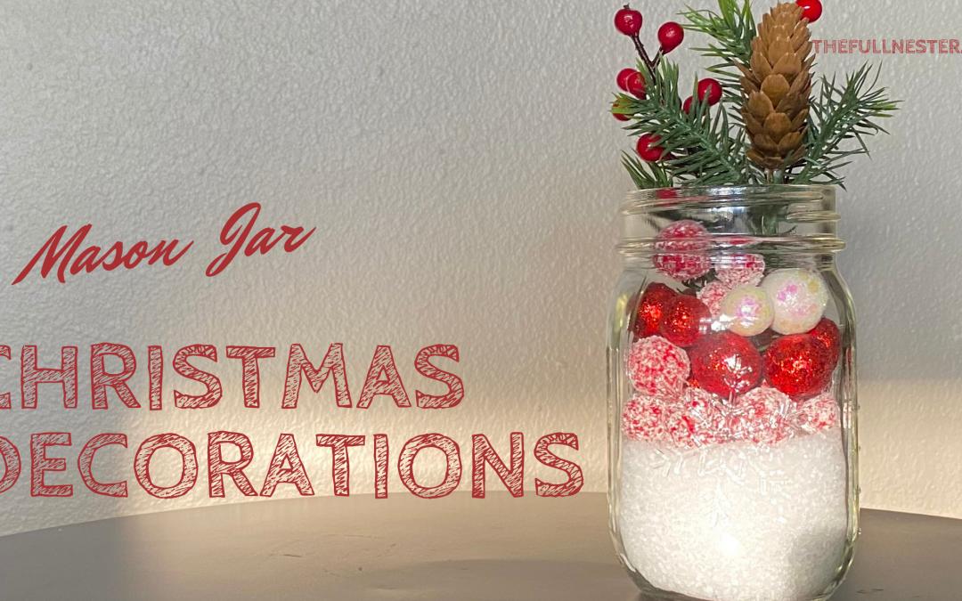 Mason Jar Christmas Decorations