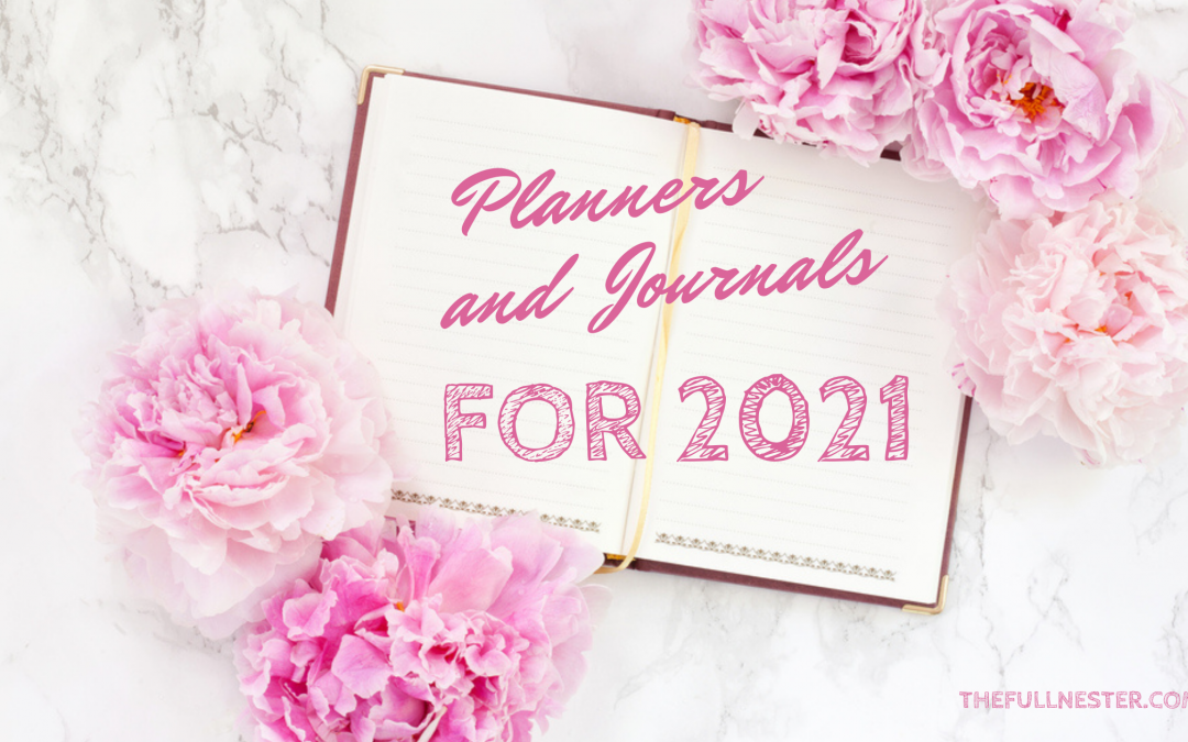 Planners and Journals for 2021